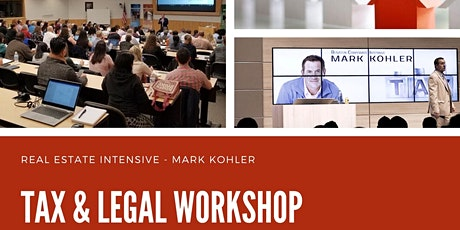 L.A - Tax & Legal Workshop Mark Kohler tickets