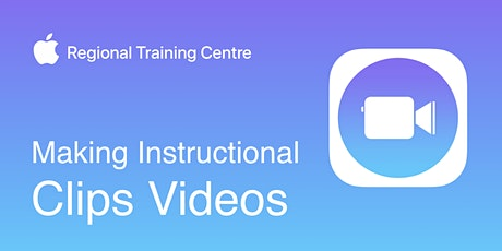 Making Instructional Clips Videos tickets