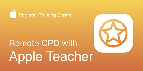 Remote CPD with Apple Teacher tickets