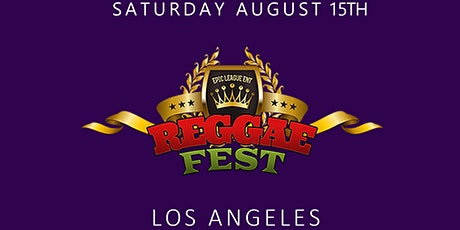 Reggae Fest LA at Globe Theater **August 15th** tickets