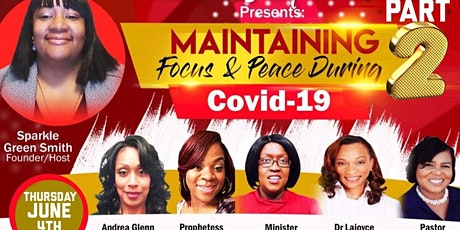 Part 2 of Maintaining Focus & Peace During Covid-19 tickets