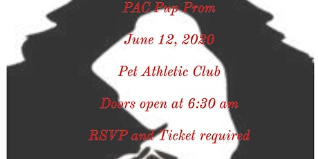 """PAC PUP PROM 2020 """" A Tail To Remember"""" Dogs only prom tickets"""