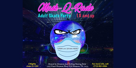 Mask-Q-Rade Adult Skate Party (Sunday) tickets