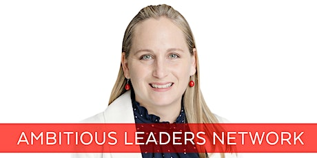 Ambitious Leaders Network Online – 5 June 2020 Juanita Grillmeier tickets