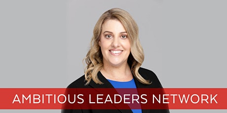 Ambitious Leaders Network Online – 5 June 2020 Liz Del Borrello tickets
