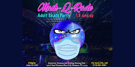 Mask-Q-Rade Adult Skate Party (Friday) tickets