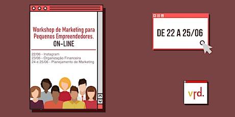Workshops de Marketing para Pequenos Empreendedores  bilhetes