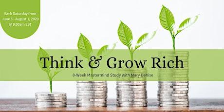 Think & Grow Rich  8-Week Mastermind Study tickets