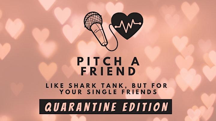 Pitch A Friend: Quarantine Edition Part III image