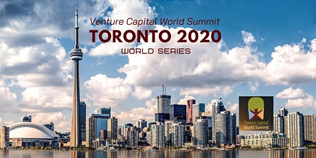 Toronto 2020 Venture Capital World Summit tickets
