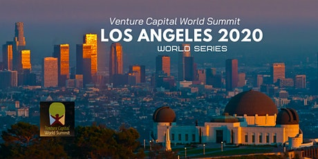 Los Angeles 2020 Venture Capital World Summit tickets