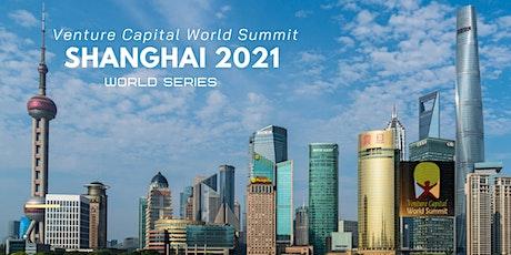 Shanghai 2021 Venture Capital World Summit tickets