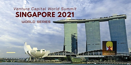 Singapore 2021 Venture Capital World Summit tickets