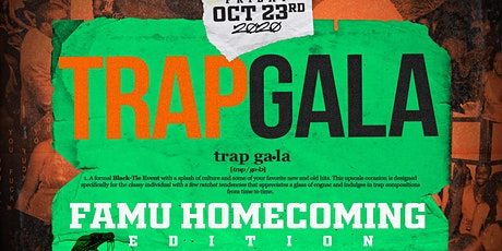 TRAP GALA: FAMU HOMECOMING FRIDAY'S PREMIER UPSCALE EVENT tickets