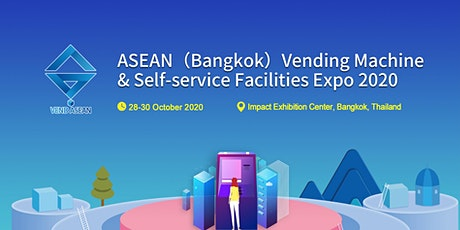 ASEAN(Bangkok)Vending Machine & Self- service Facilities Expo 2020 tickets