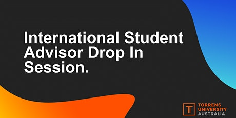 International Student Advisor Drop In Session tickets