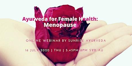 Ayurveda for Female Health: Menopause tickets