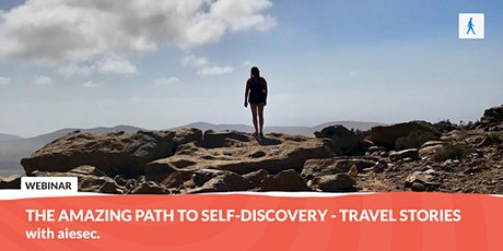The amazing path to self-discovery - travel stories | with aiesec billets