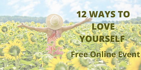 12 Ways to Love Yourself Now tickets