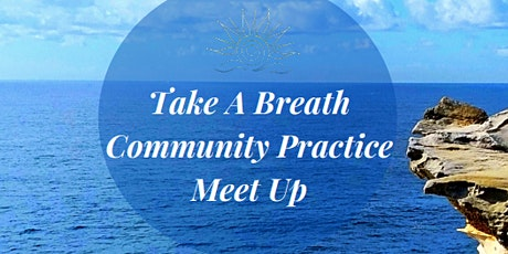 TAKE A BREATH COMMUNITY PRACTICE tickets