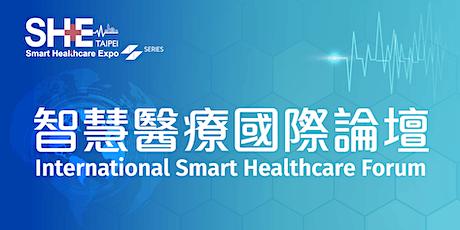 SHE series - International Smart Healthcare Forum tickets