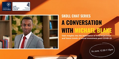 Impact Lab Brown Bag Lunch: Skoll Chat Series with Michael Blake tickets