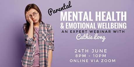 Parental Mental Health and Emotional Wellbeing WEBINAR tickets