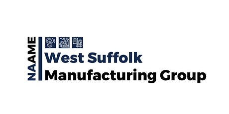 NAAME West Suffolk Manufacturing Group tickets