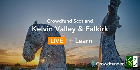 Crowdfund Scotland LIVE + Learn: Kelvin Valley and Falkirk tickets