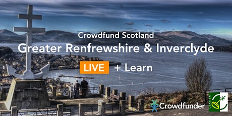 Crowdfund Scotland LIVE + Learn: Greater Renfrewshire & Inverclyde tickets
