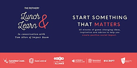 Lunch and Learn: Start Something that Matters Tickets