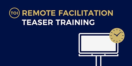 Teaser Training:  Remote Facilitation Tickets