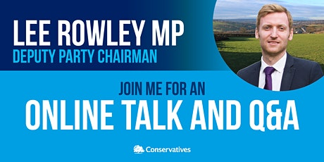 "EP&N Conservatives host Lee Rowley MP: Winning & holding ""Red Wall"" seats tickets"