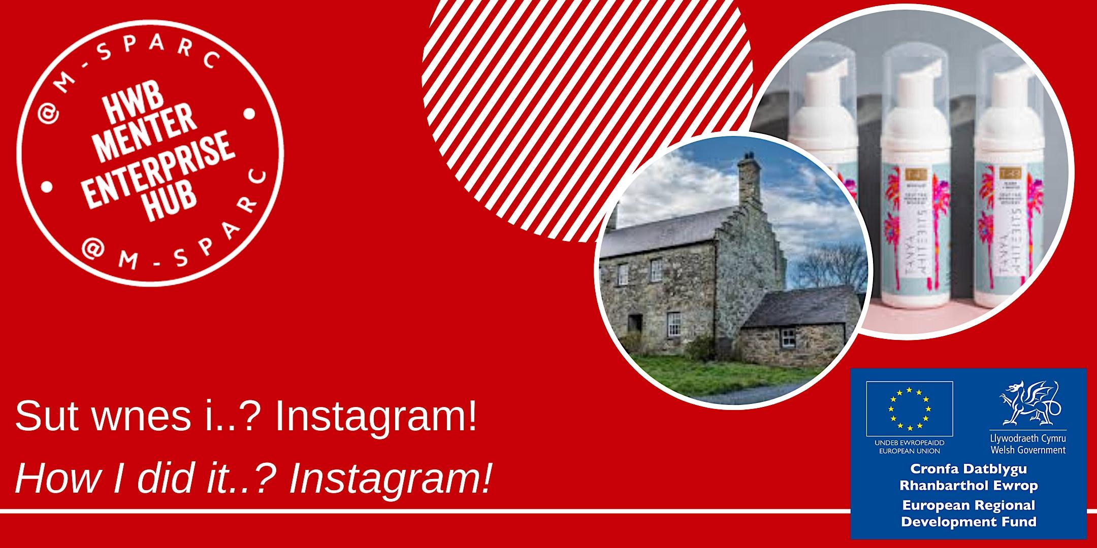 Covid-19: Sut wnes i...Instagram!  / How I did it...Instagram!