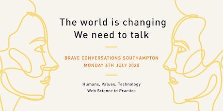 Brave Conversations Southampton Online tickets