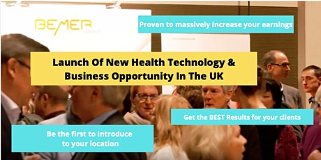 Market Launch of a New Health technology &  Business opportunity in the UK tickets