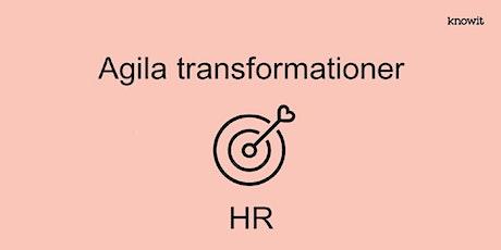 HR:s roll i agila transformationer Tickets