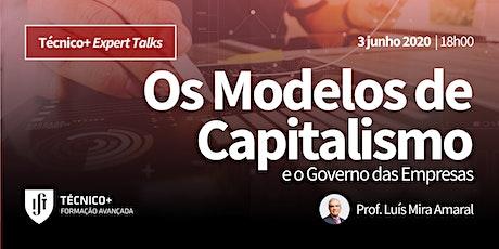 Técnico+ Expert Talks: Os Modelos de Capitalismo e o Governo das Empresas bilhetes