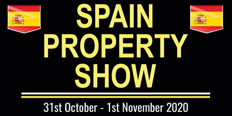 Aberdeen Scotland  The largest Spain  property Show October 2020 tickets