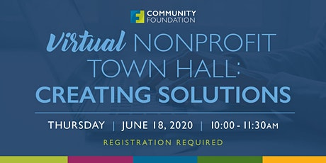 Virtual Nonprofit Town Hall: Creating Solutions tickets