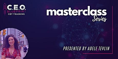 C.E.O Blueprint Masterclass Series tickets