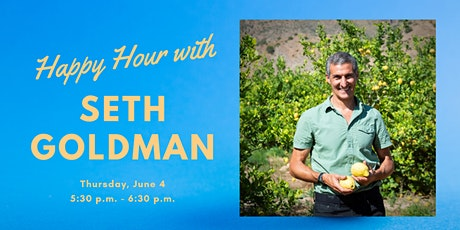 Happy Hour with Seth Goldman! tickets