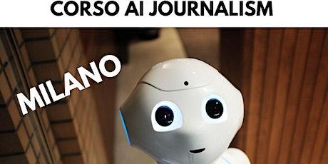Corso AI Journalism, intelligenza artificiale per il lavoro (streaming) biglietti
