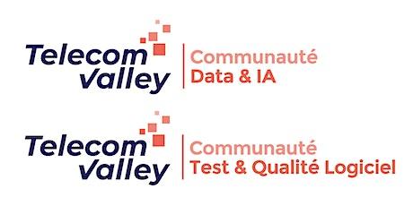 Communauté Data & IA / Test Qualité Logiciel - 4 juin 2020 - TELECOM VALLEY billets