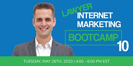 Lawyer Internet Marketing Bootcamp 10 tickets