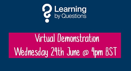 Learning by Questions invites Bristol schools to a virtual demonstration tickets