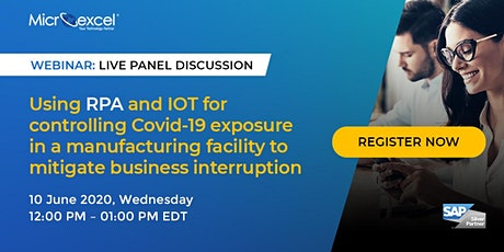 Using RPA and IOT for controlling Covid-19 exposure in Manufacturing tickets