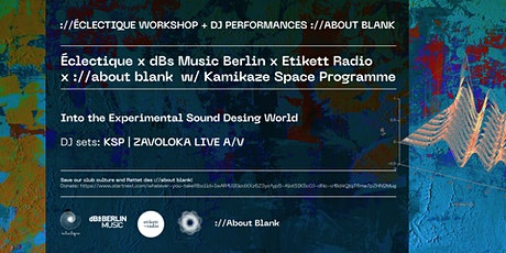 Live Stream Workshop: Experimental Sound Design w/Kamikaze Space Programme tickets