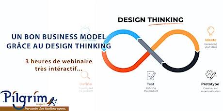 Un bon Business Model grâce au Design Thinking billets