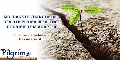 Moi dans le changement: développer ma résilience pour mieux m'adapter billets